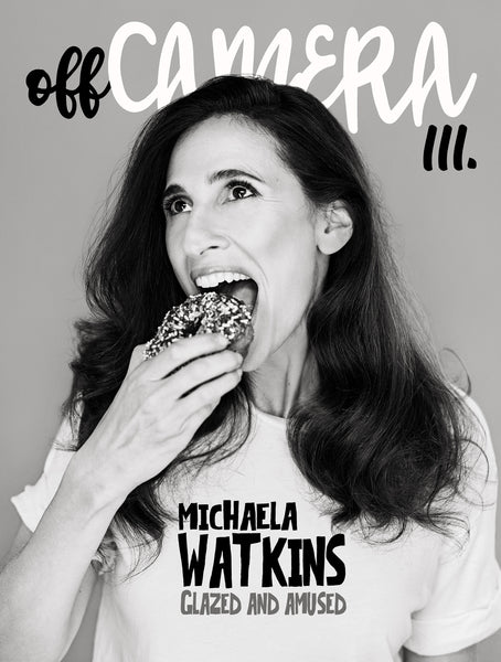 Digital Version - Off Camera 111 Michaela Watkins