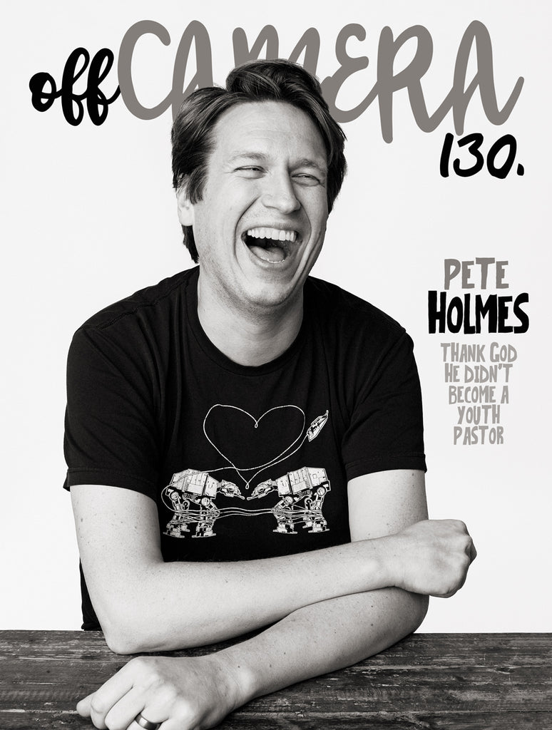 Digital Version - Off Camera 130 Pete Holmes
