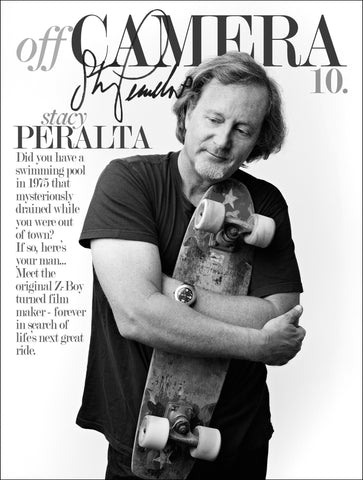 Off Camera Special Edition Signed Issue 10 Stacy Peralta