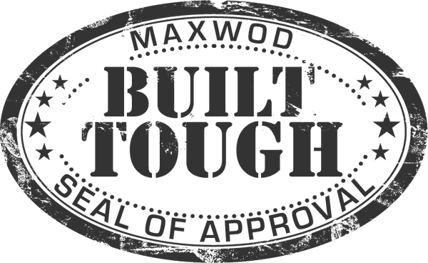 MaxWod Built Tough Seal of Approval