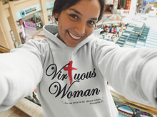 Load image into Gallery viewer, Virtuous Woman Hoodie