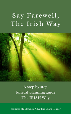 Say Farewell The Irish Way Book