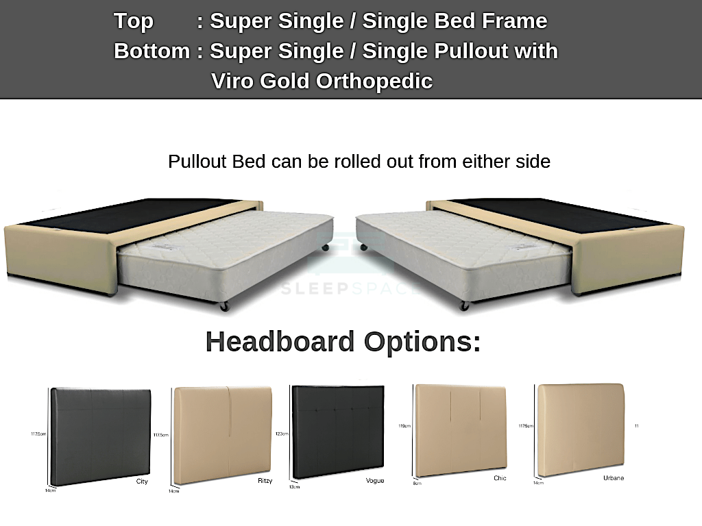Super Single / Single Bed + Pullout Bed