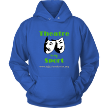 Load image into Gallery viewer, AGL Foundation Theatre is my Sport Hoodie
