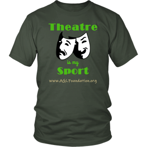 AGL Foundation Theatre is my Sport T Shirt