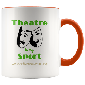 AGL Foundation Theatre is my Sport Coffee Mug
