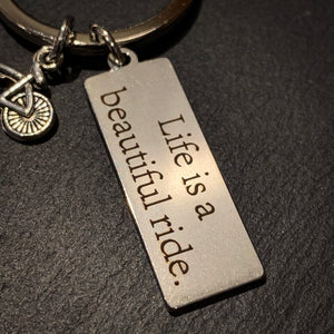 Life Is A Beautiful Ride Cycling Keyring