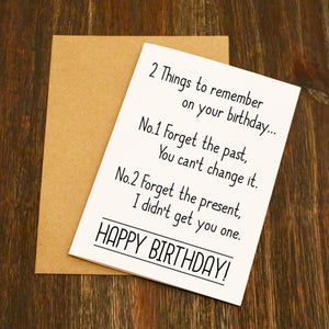 2 Things To Remember Funny Birthday Card