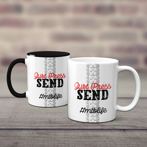Just Press Send Mountain Bike Mug