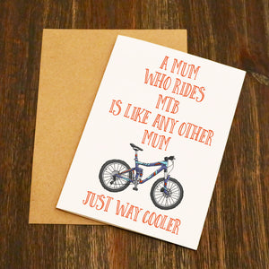 Mountain Bike Mums Are Way Cooler Card