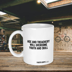 Age And Treachery Will Overcome Youth And Skill Cycling Quote Mug