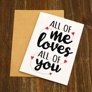 All Of Me Loves All Of You Hearts Valentine's Card