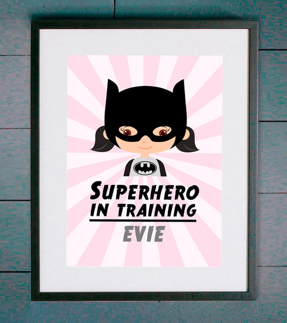 Superhero In Training Batgirl Personalised Print