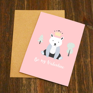 King Bear Be My Valentine Valentine's Card