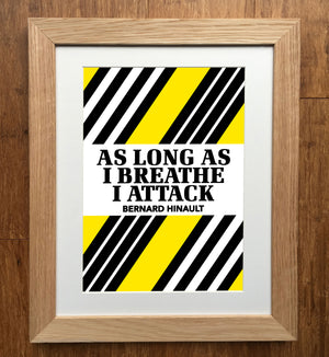 As Long As I Breathe I Attack Hinault Classic Race Series Cycling Print