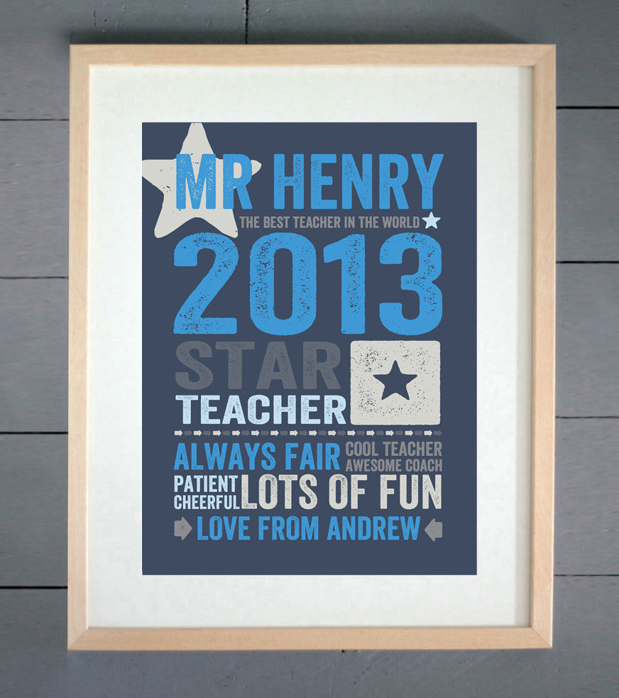 Star Teacher (Teach From The Heart) Personalised Print
