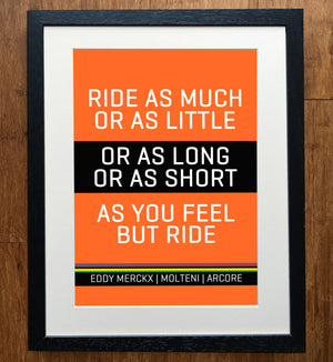 "Eddy Merckx ""But Ride"" Classic Race Edition Print"