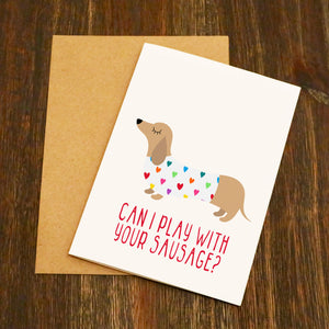 Can I Play With Your Sausage Valentine's Card