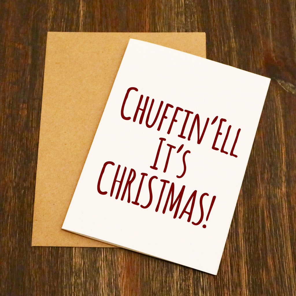 Chuffin'Ell It's Christmas Yorkshire Christmas Card