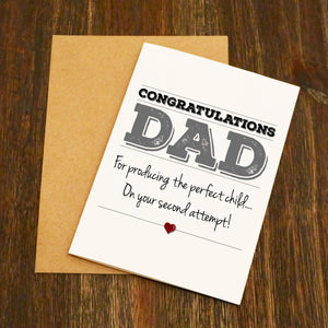 Congratulations Dad On Producing The Perfect Child Father's Day Card