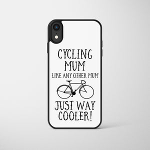 Cycling Mum Like Any Other Other Mum Just Way Cooler Phone Case