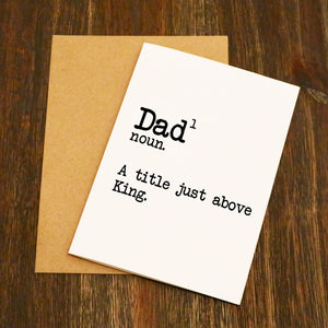Dad A Title Above King Card