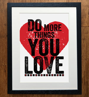 Do More Things You Love Print
