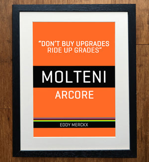 "Eddy Merckx ""Don't Buy Upgrades Ride Up Grades"" Classic Race Edition Print"