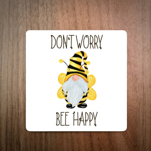 Don't Worry Bee Happy Coaster