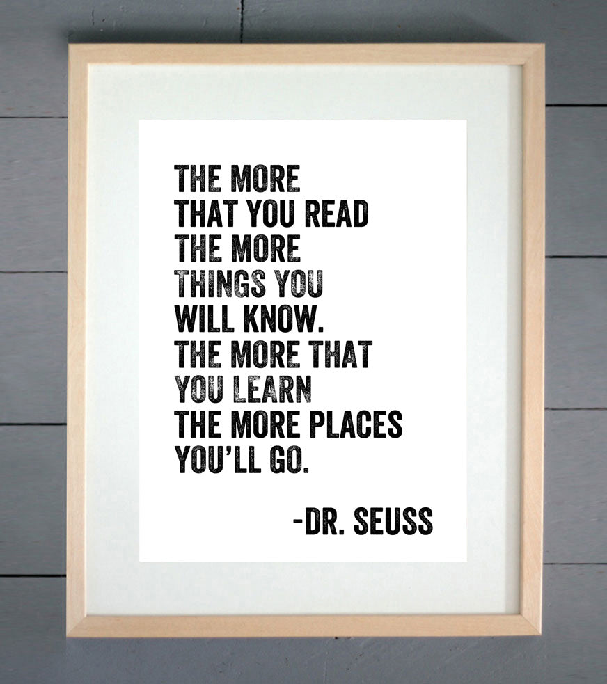 "Dr. Seuss ""The More You Read"" Print"