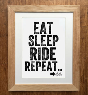 Eat Sleep Ride Repeat Print