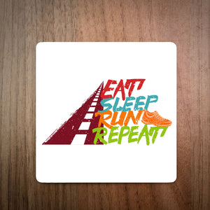 Eat Sleep Run Repeat Running Coaster