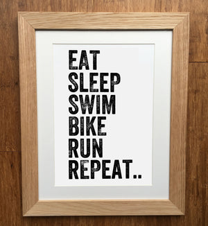 Eat Sleep Swim Bike Run Repeat Triathlon Print