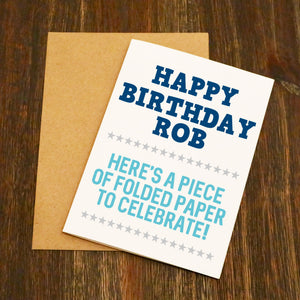 Personalised Folded Piece Of Paper Funny Birthday Card