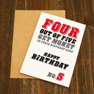 Four Out Of Five People Get Money In Their Birthday Card