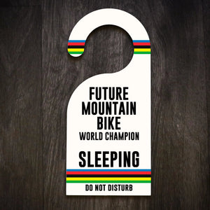 Future Mountain Bike World Champion Door Hanger