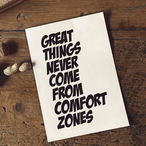 PDF Print Download | Great Things Never Come From Comfort Zones