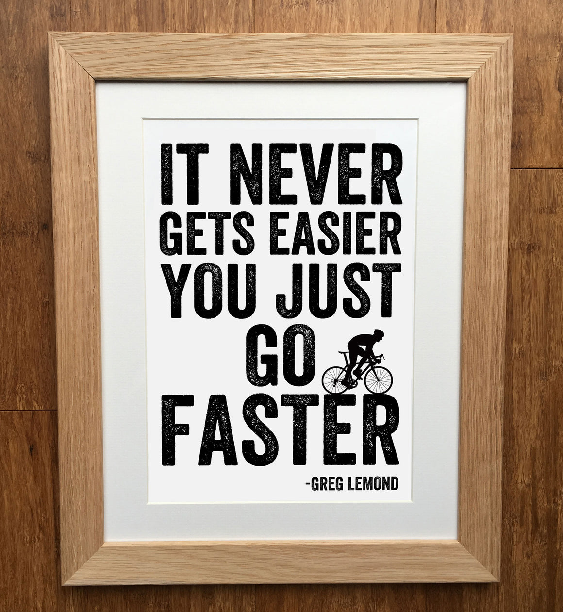 "Greg Lemond ""Go Faster"" Cycling Print"