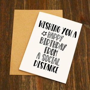 Wishing You A Happy Birthday From A Social Distance Card