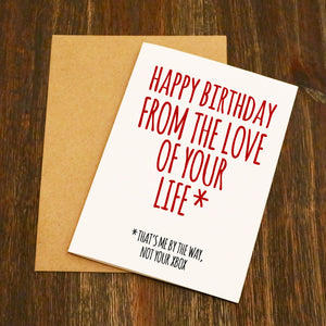 Happy Birthday From The Love Of Your Life Funny Birthday Card - Xbox