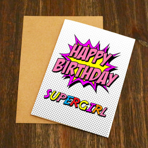 Happy Birthday Supergirl Birthday Card
