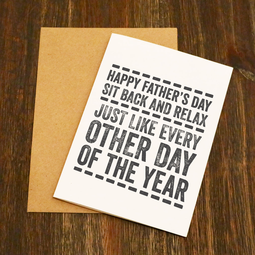 Sit Back & Relax Father's Day Card