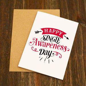 Happy Single Awareness Day Funny Valentine's Card