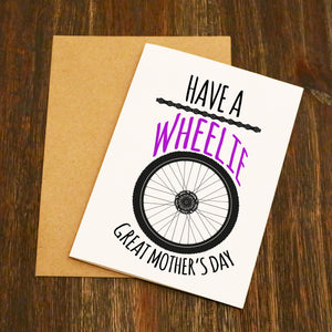 Have A Wheelie Great Mother's Day Cycling Card