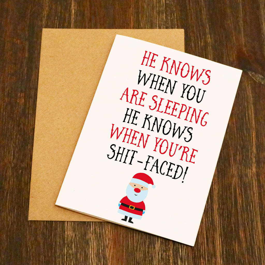 He Knows When You are Sleeping - Shit-faced Christmas Card