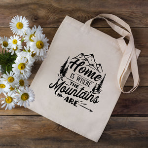 Home Is Where The Mountains Are Tote Bag