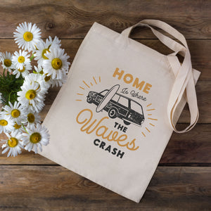 Home Is Where The Waves Crash Surf Tote Bag