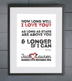 How Long Will I Love You Personalised Wedding Print