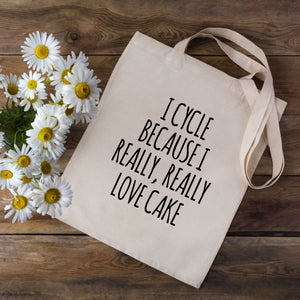 I Cycle Because I Really Really Love Cake Tote Bag