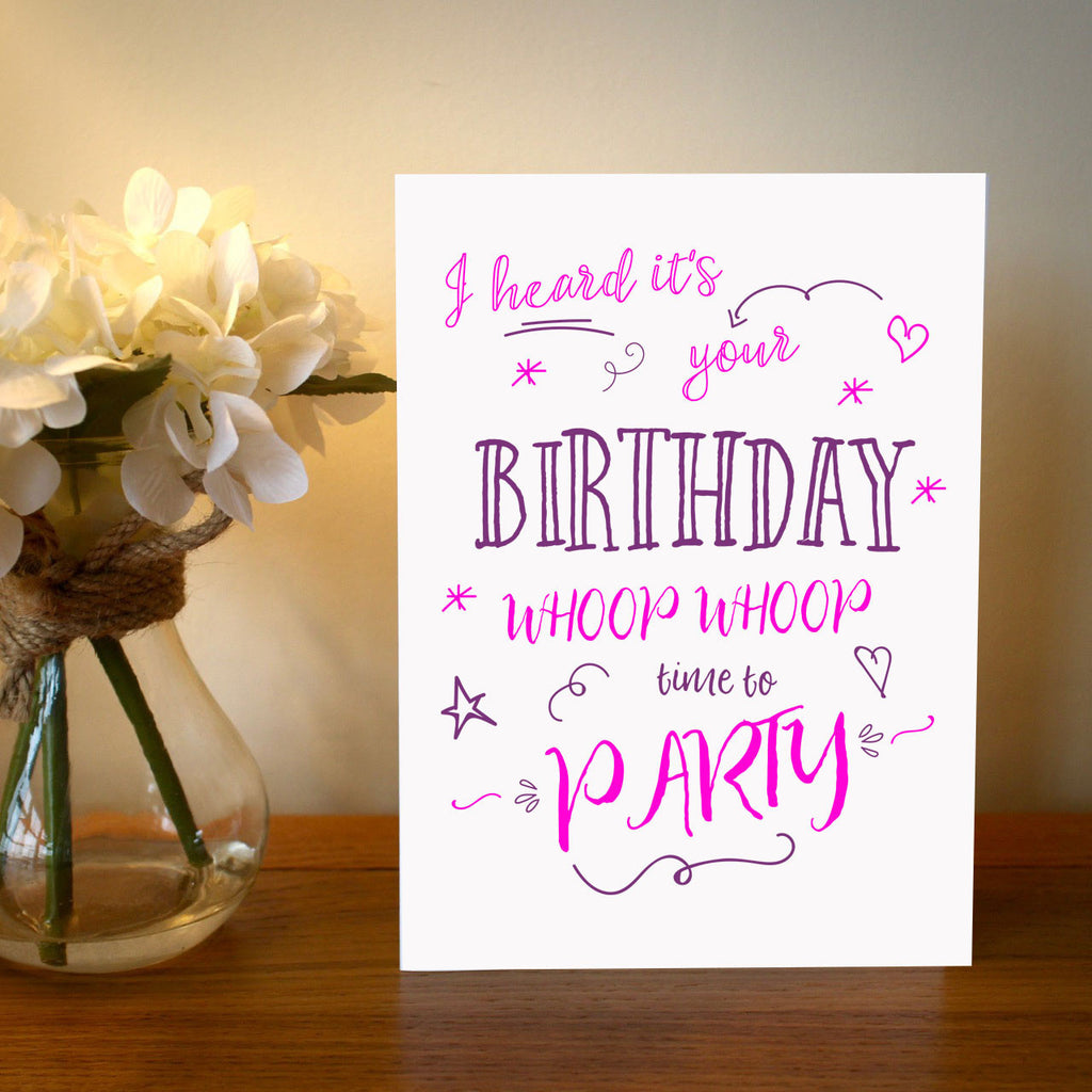 I Heard It's Your Birthday Time To Party Birthday Card